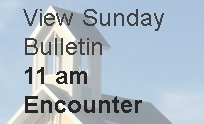 11 am Encounter Service Bulletin
