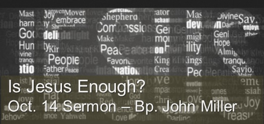 Is Jesus Enough Video of Sermon October 14 2018